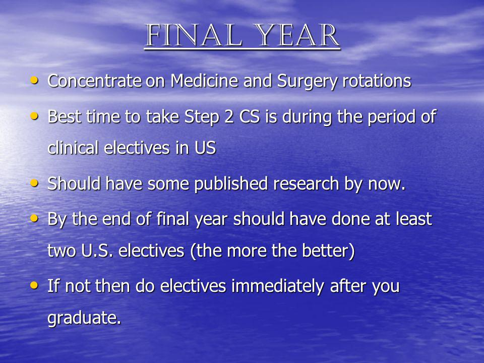 Final year Concentrate on Medicine and Surgery rotations