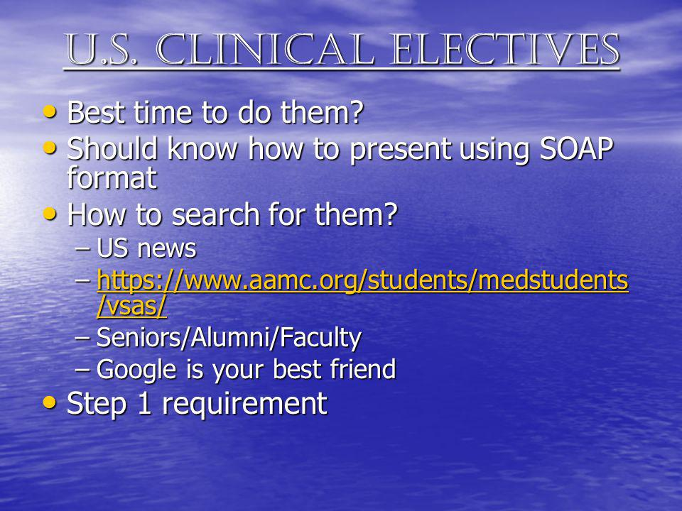 U.s. clinical electives Best time to do them