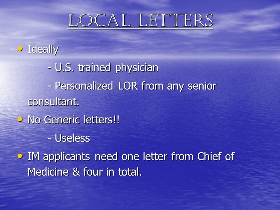 Local letters Ideally - U.S. trained physician