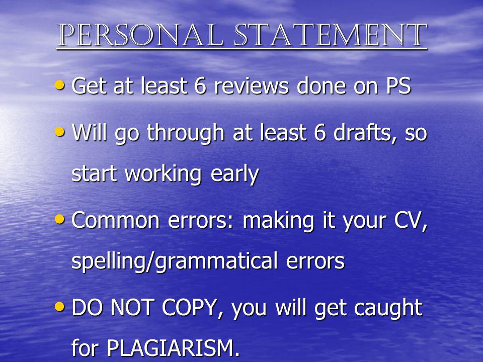 Personal statement Get at least 6 reviews done on PS