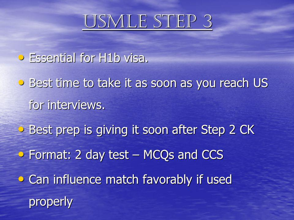 Usmle Step 3 Essential for H1b visa.