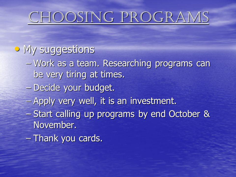 Choosing programs My suggestions
