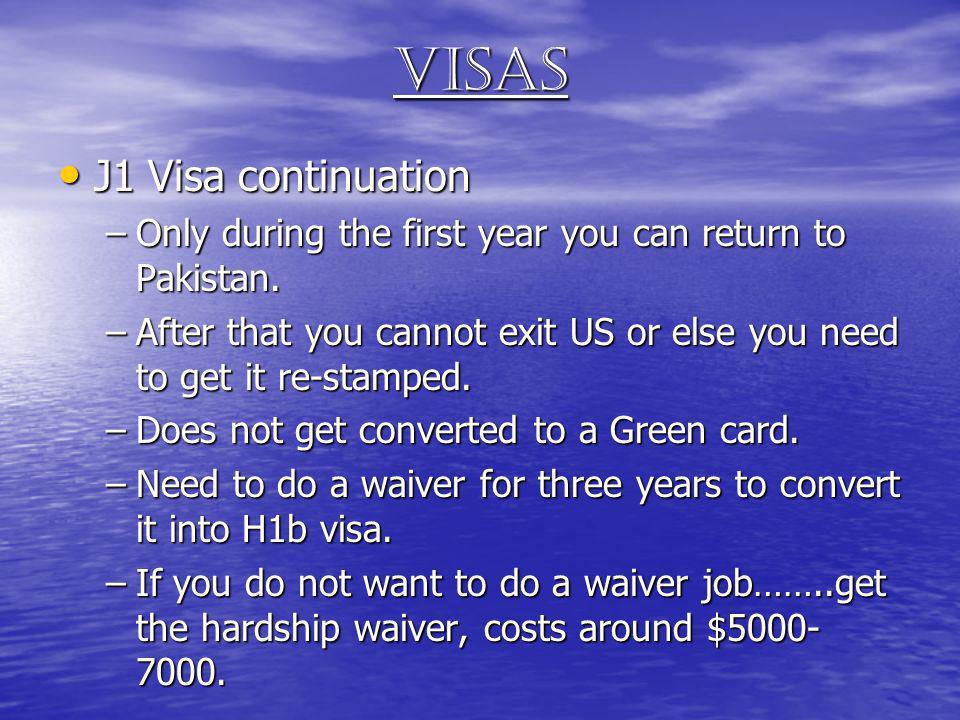 Visas J1 Visa continuation