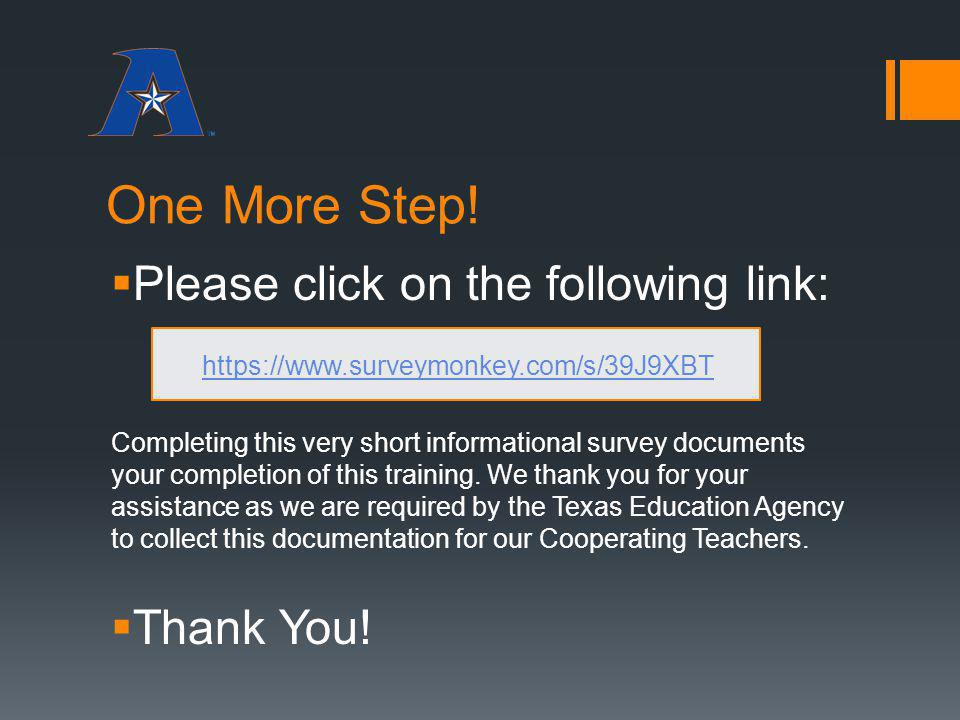 One More Step! Please click on the following link: Thank You!