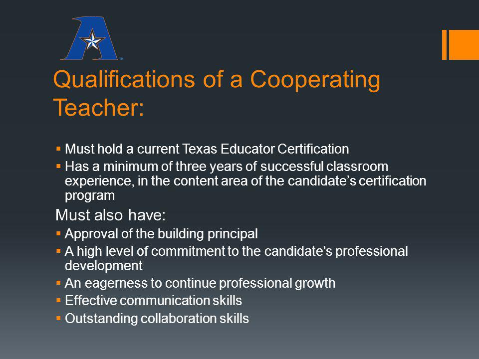 Qualifications of a Cooperating Teacher: