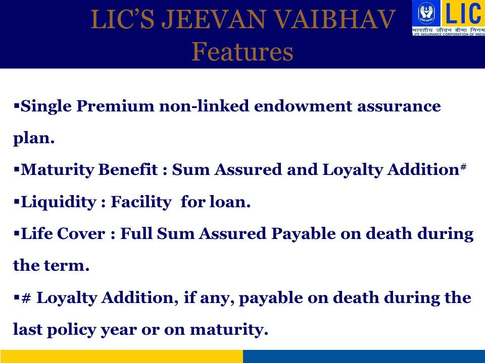 LIC'S JEEVAN VAIBHAV Features