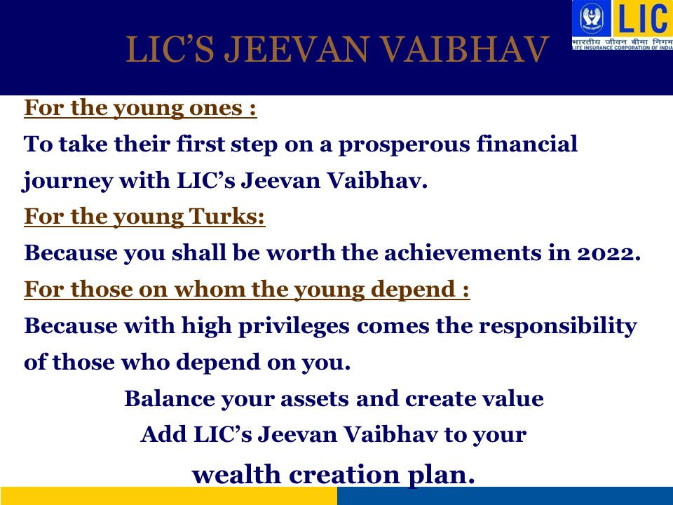 Balance your assets and create value Add LIC's Jeevan Vaibhav to your
