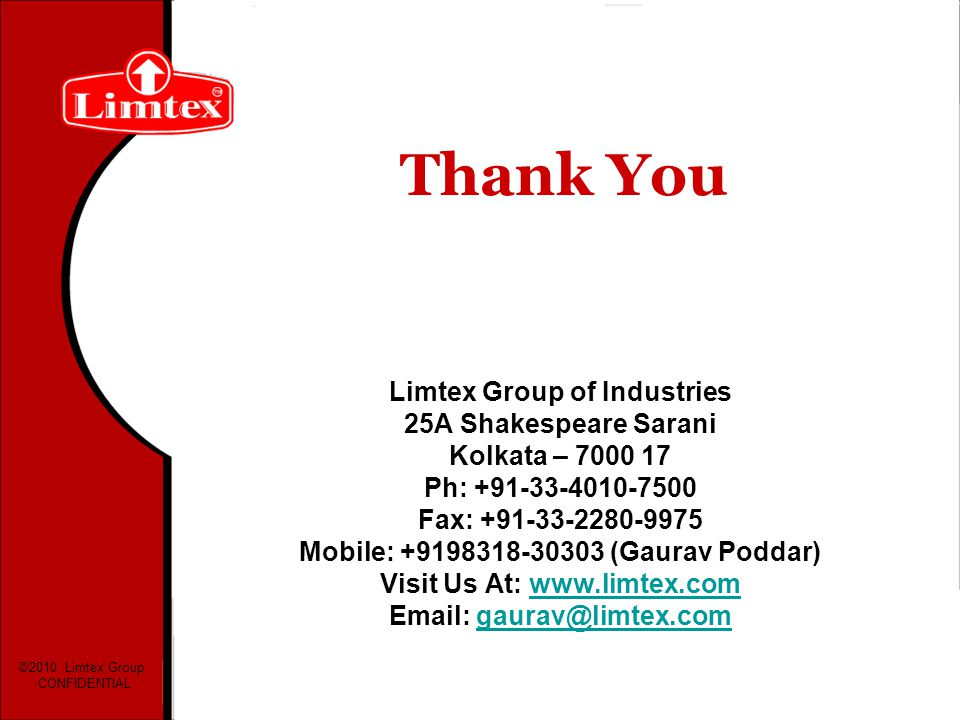 Thank You Limtex Group of Industries 25A Shakespeare Sarani