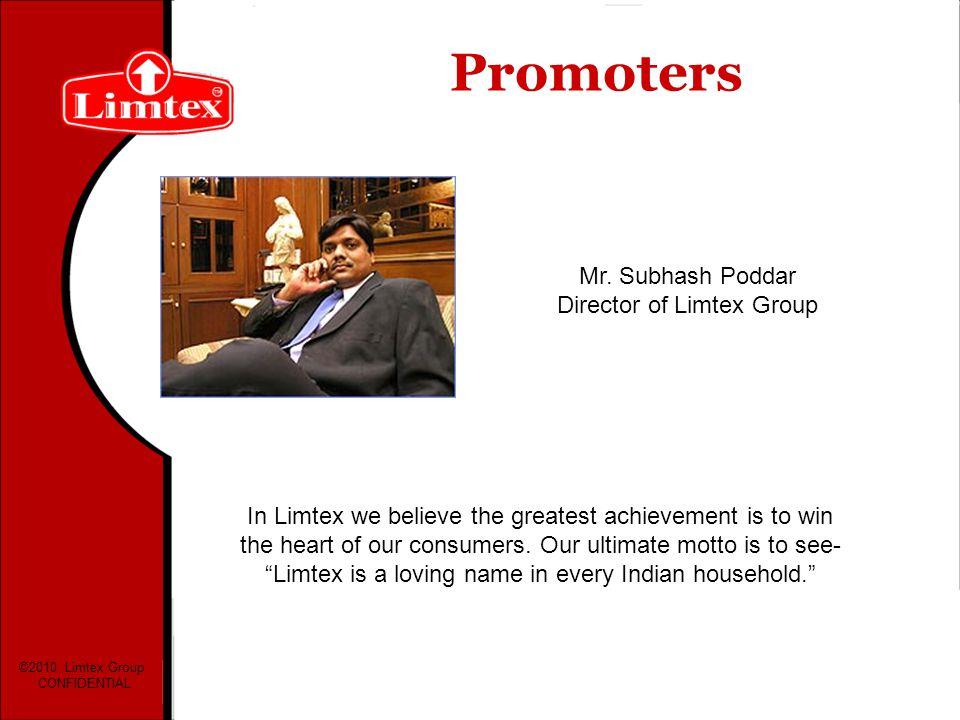 Mr. Subhash Poddar Director of Limtex Group