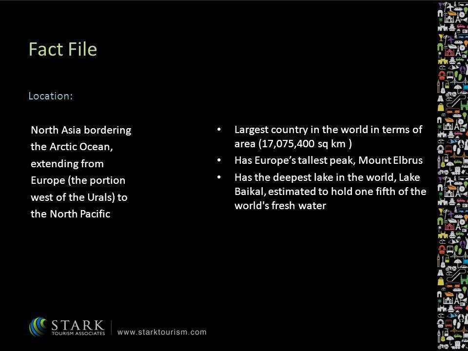 Fact File Location: North Asia bordering the Arctic Ocean,