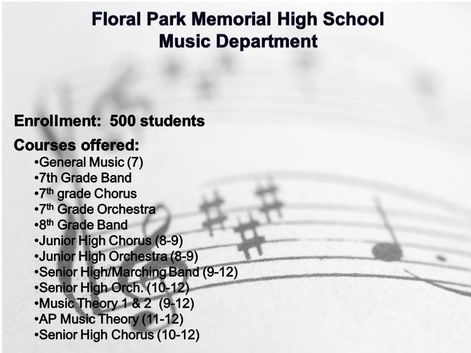Floral Park Memorial High School Floral Park Memorial Music Department