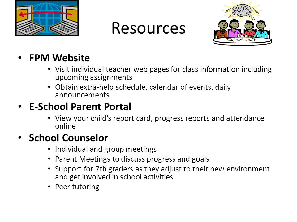 Resources FPM Website E-School Parent Portal School Counselor