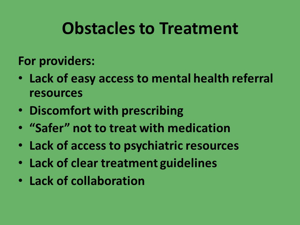 Obstacles to Treatment