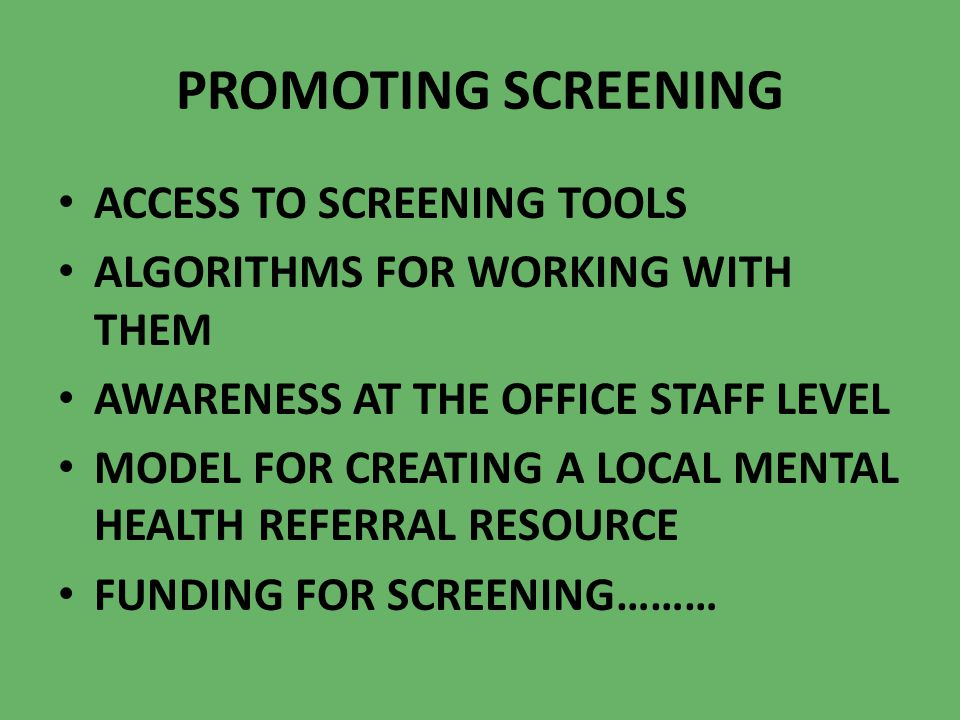 PROMOTING SCREENING ACCESS TO SCREENING TOOLS
