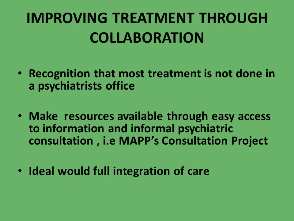 IMPROVING TREATMENT THROUGH COLLABORATION