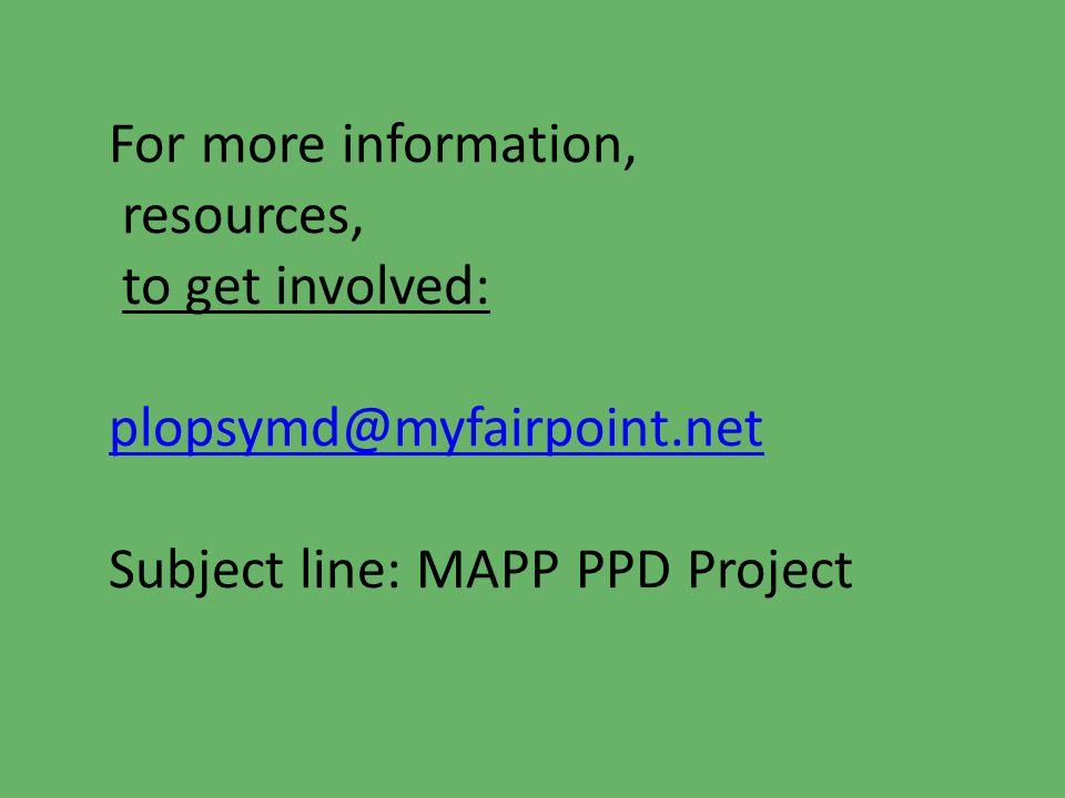 For more information, resources, to get involved: plopsymd@myfairpoint