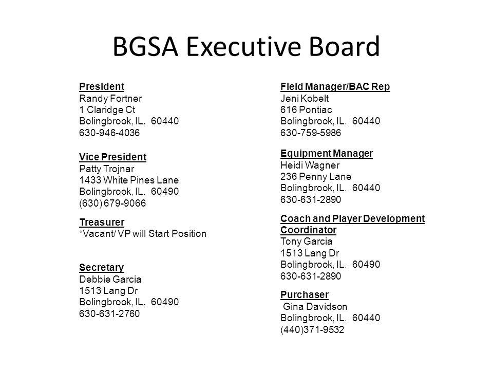 BGSA Executive Board President Randy Fortner 1 Claridge Ct