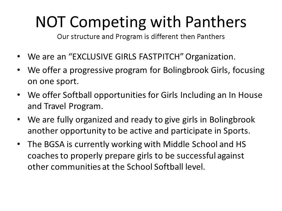 NOT Competing with Panthers Our structure and Program is different then Panthers