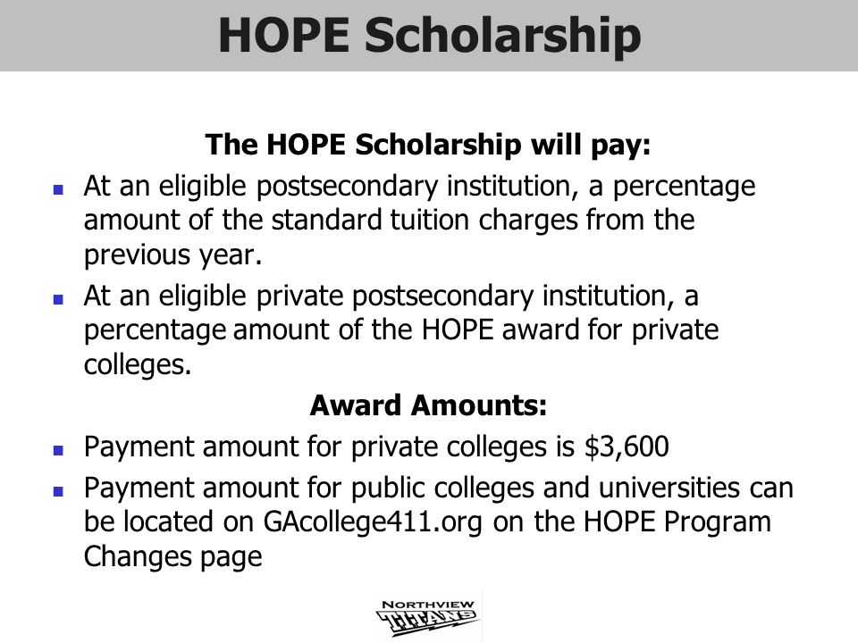 The HOPE Scholarship will pay: