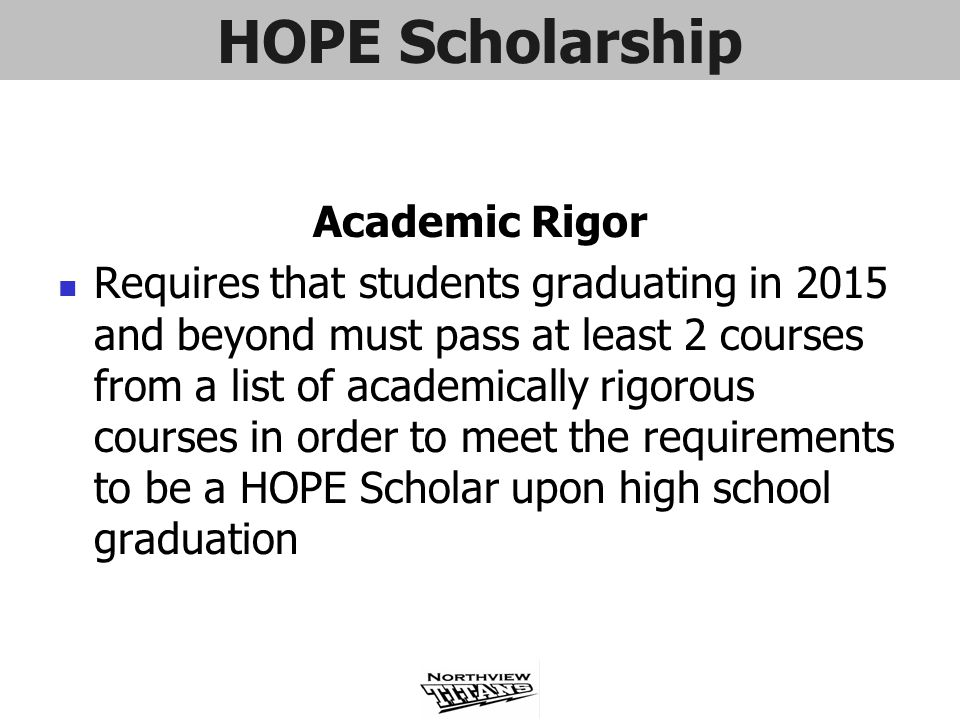 HOPE Scholarship Academic Rigor
