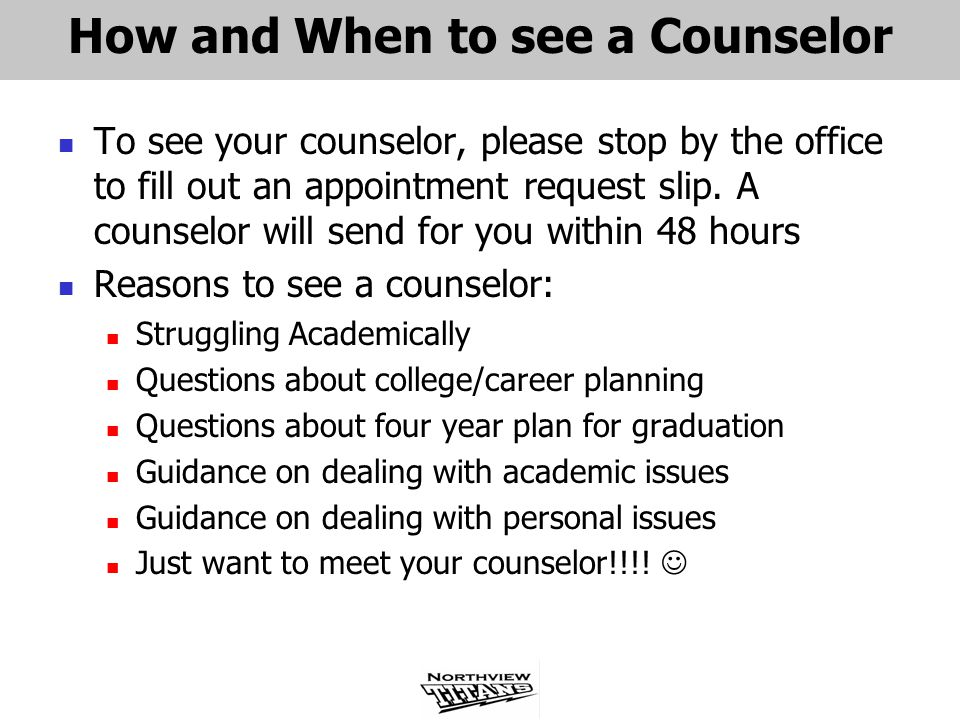 How and When to see a Counselor