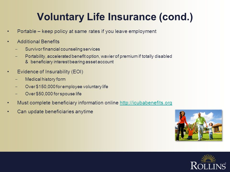 Voluntary Life Insurance (cond.)