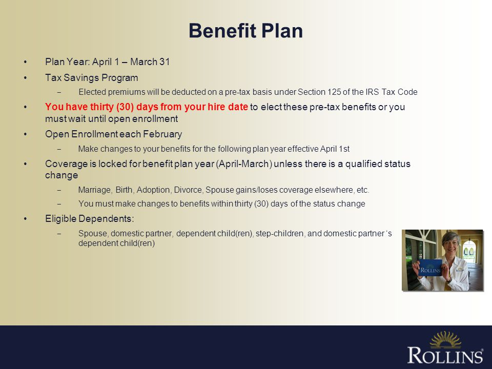Benefit Plan Plan Year: April 1 – March 31 Tax Savings Program