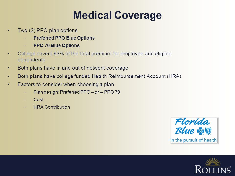 Medical Coverage Two (2) PPO plan options