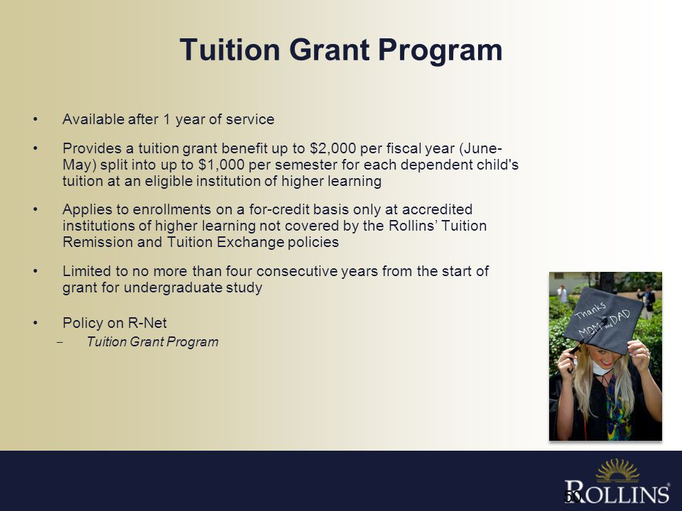 Tuition Grant Program Available after 1 year of service