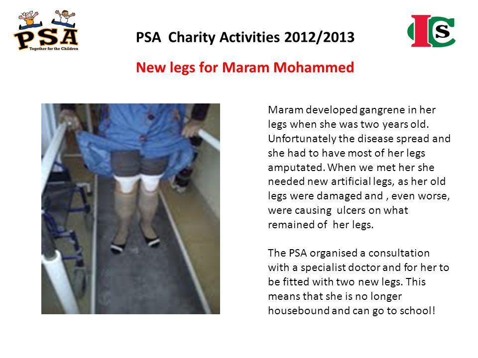 PSA Charity Activities 2012/2013 New legs for Maram Mohammed