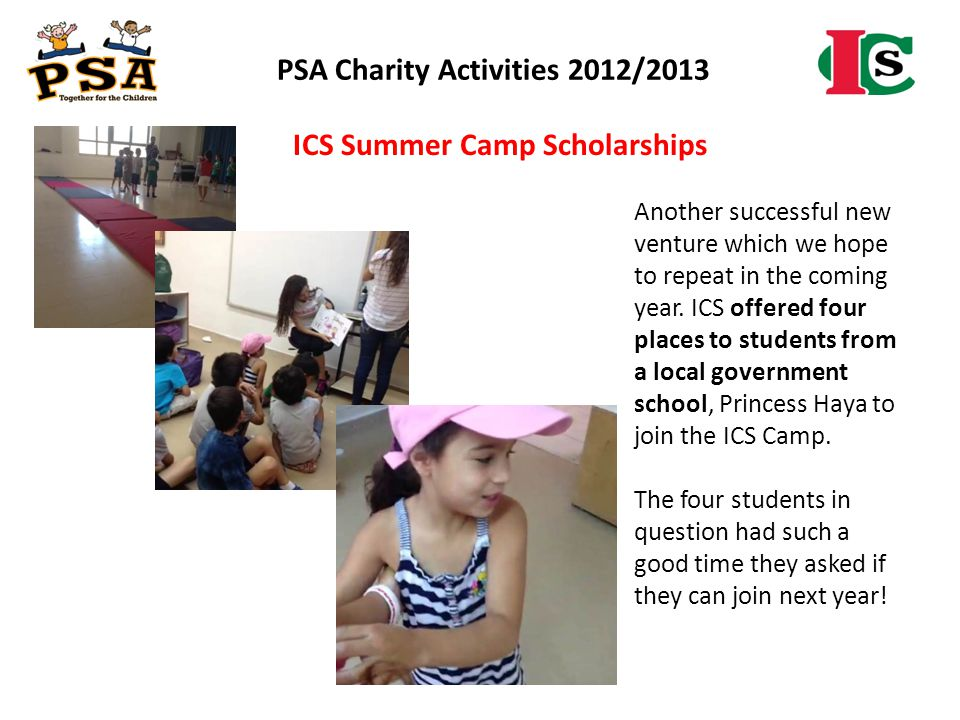 PSA Charity Activities 2012/2013 ICS Summer Camp Scholarships