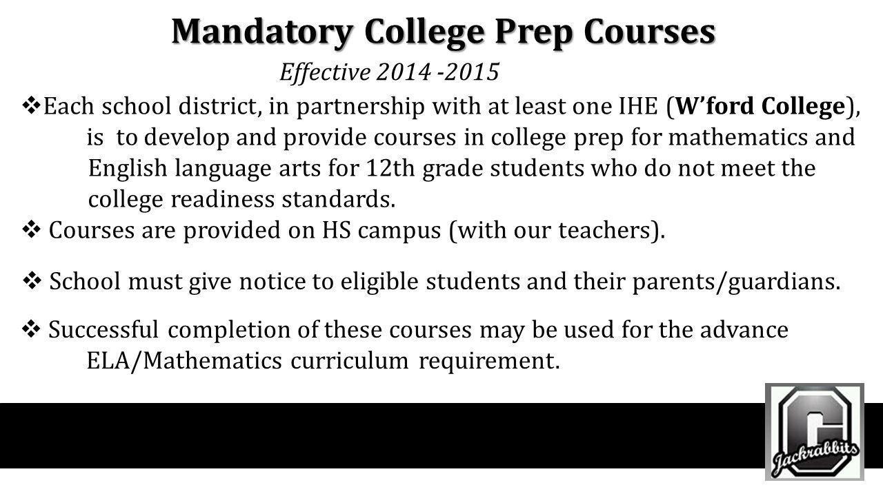 Mandatory College Prep Courses