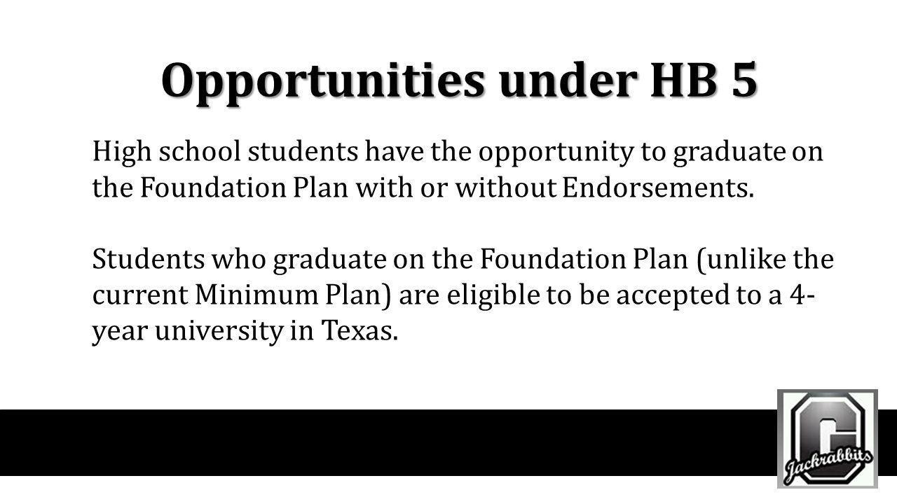 Opportunities under HB 5