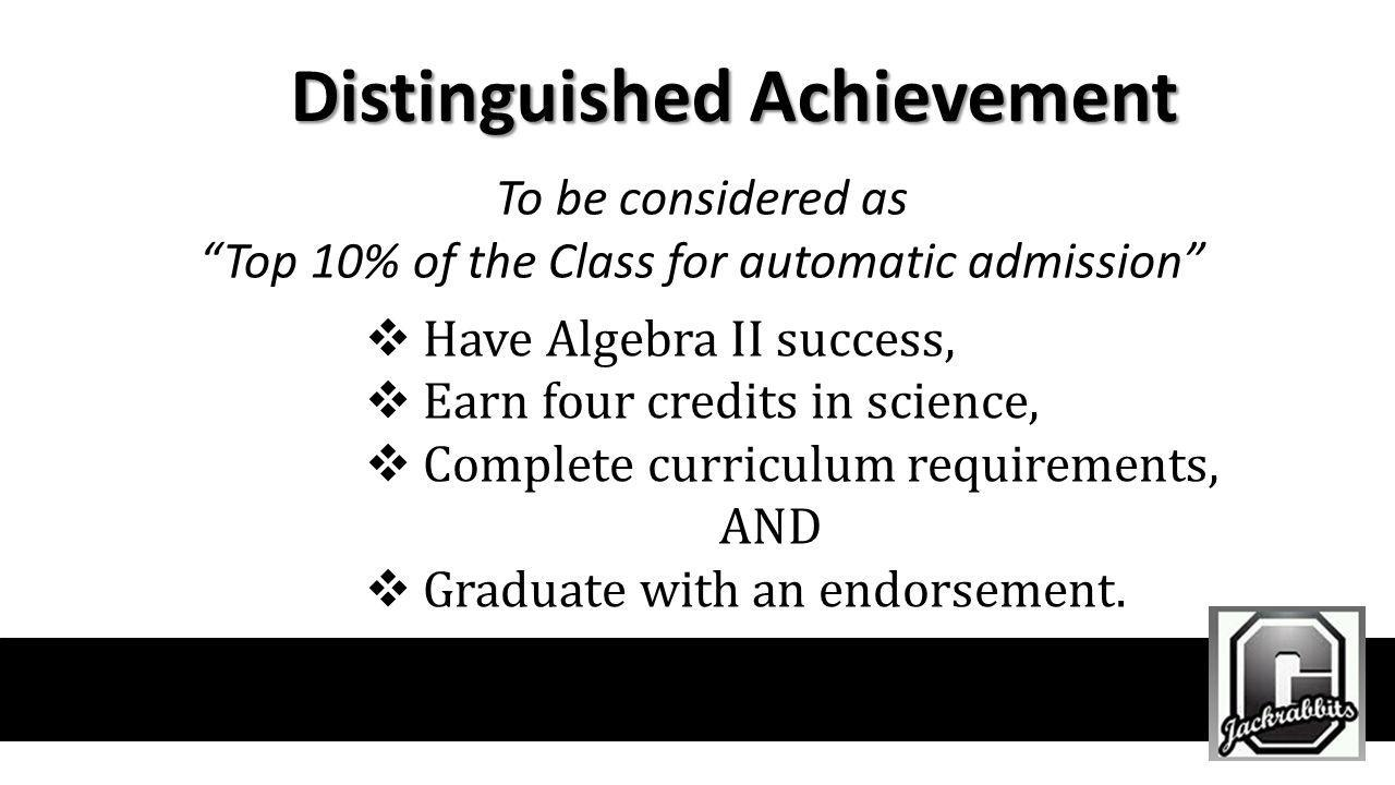 Top 10% of the Class for automatic admission