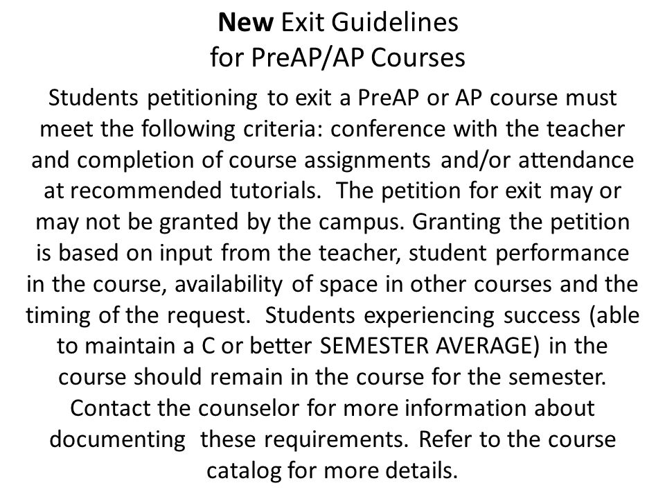 New Exit Guidelines for PreAP/AP Courses