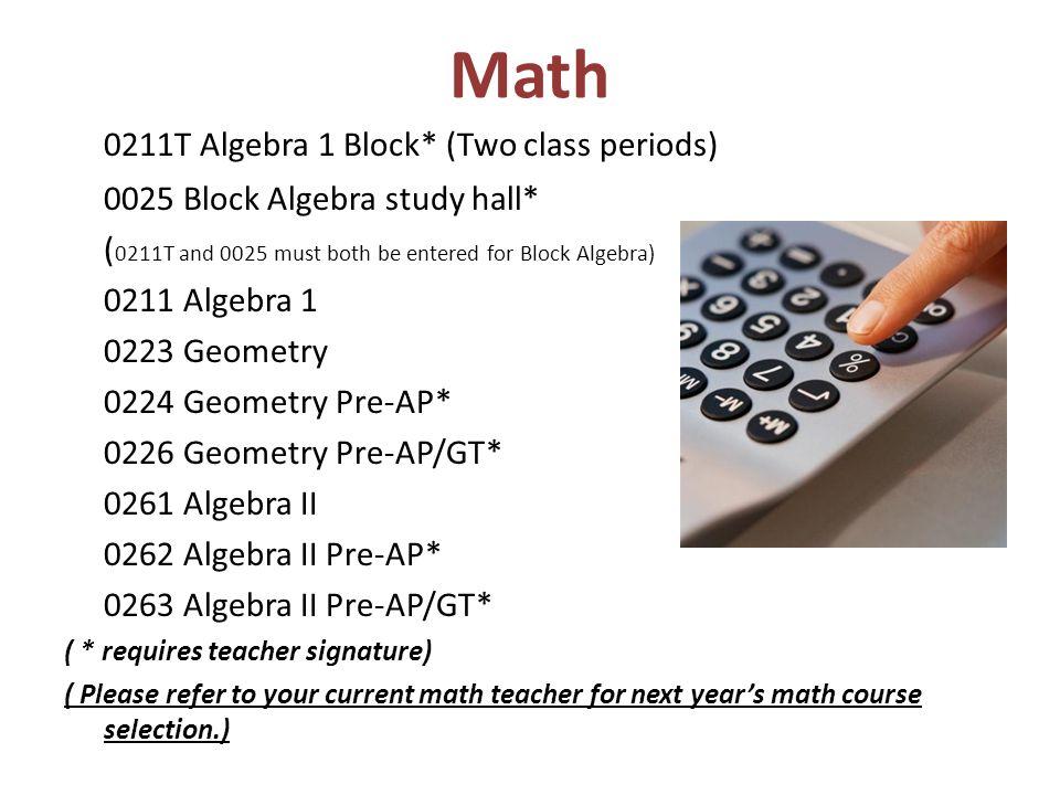 Math 0211T Algebra 1 Block* (Two class periods)