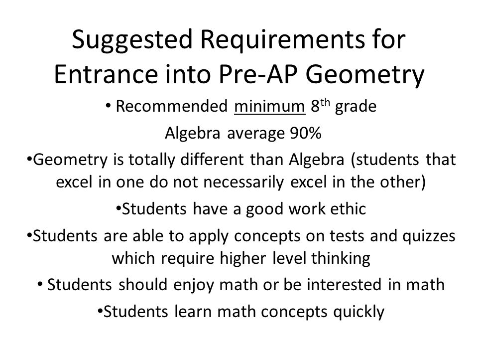 Suggested Requirements for Entrance into Pre-AP Geometry