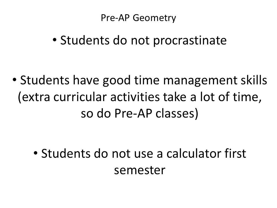 Students do not procrastinate