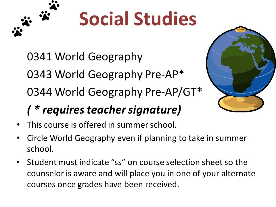 Social Studies 0341 World Geography 0343 World Geography Pre-AP*