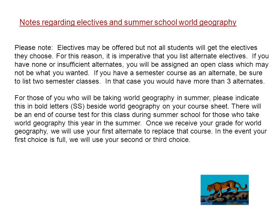 Notes regarding electives and summer school world geography