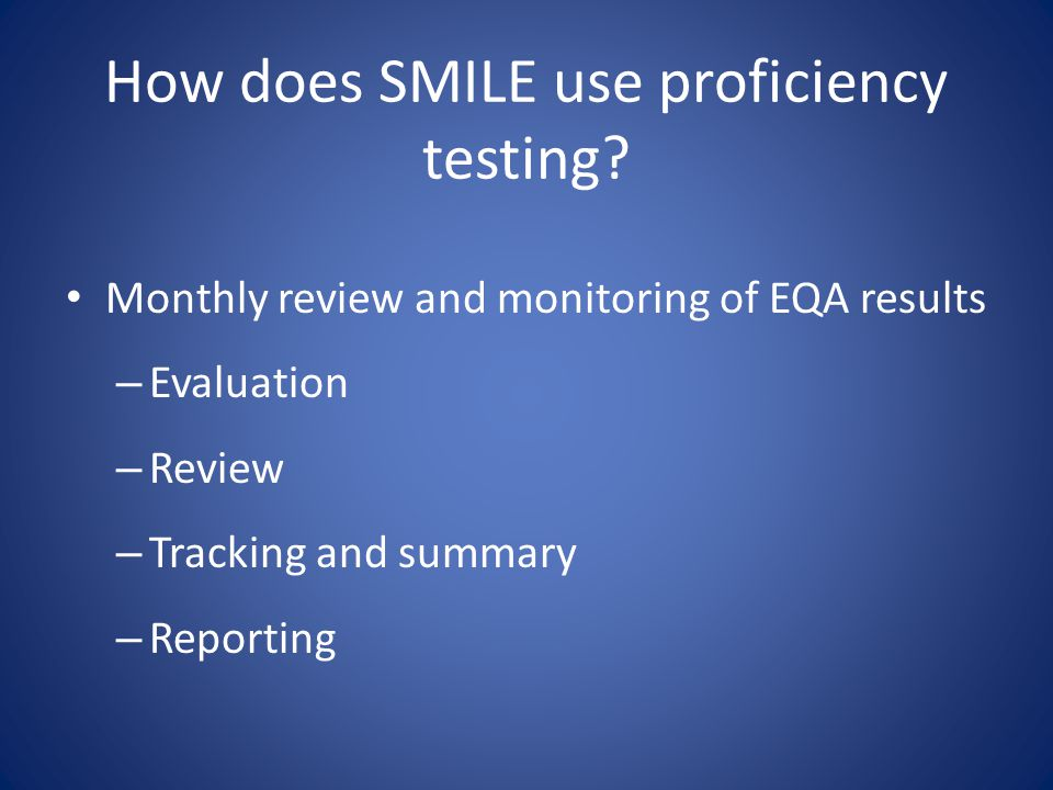 How does SMILE use proficiency testing