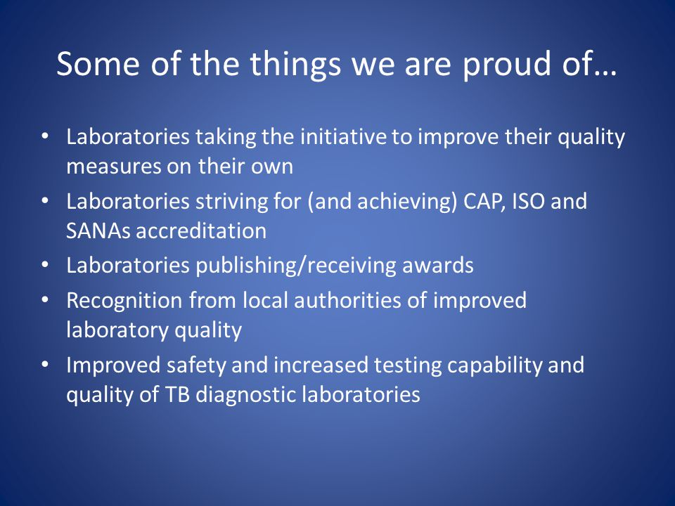 Some of the things we are proud of…