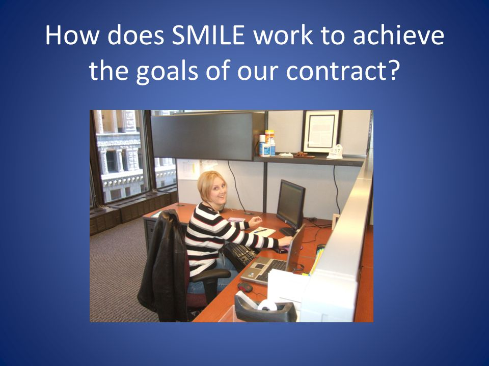 How does SMILE work to achieve the goals of our contract