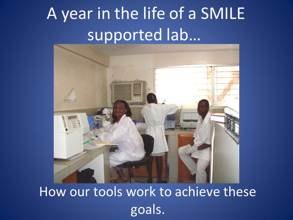A year in the life of a SMILE supported lab…