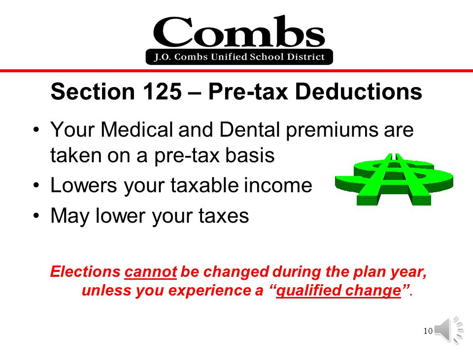 Section 125 – Pre-tax Deductions