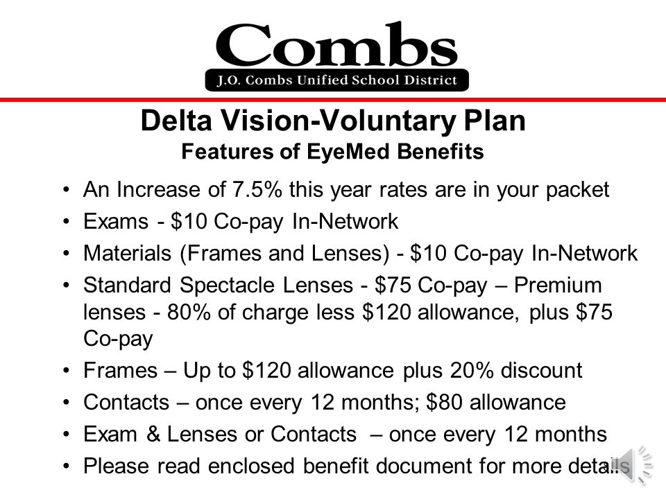 Delta Vision-Voluntary Plan Features of EyeMed Benefits