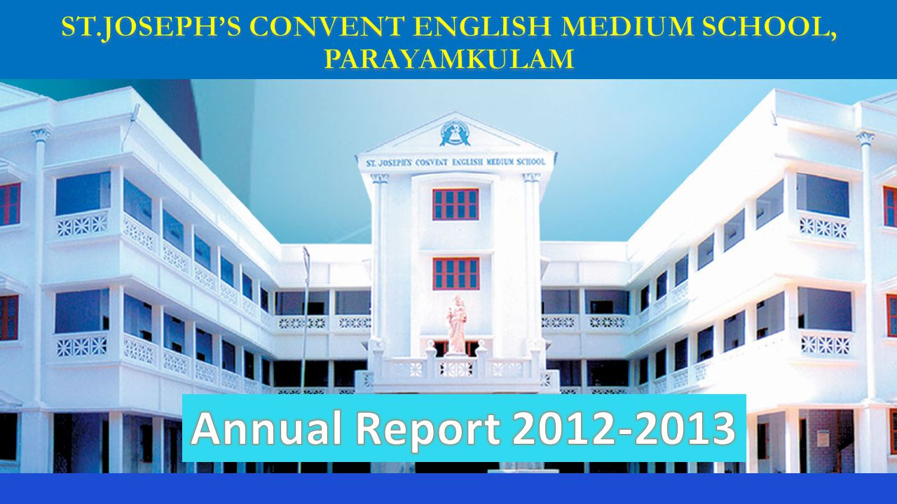 ST.JOSEPH'S CONVENT ENGLISH MEDIUM SCHOOL, PARAYAMKULAM