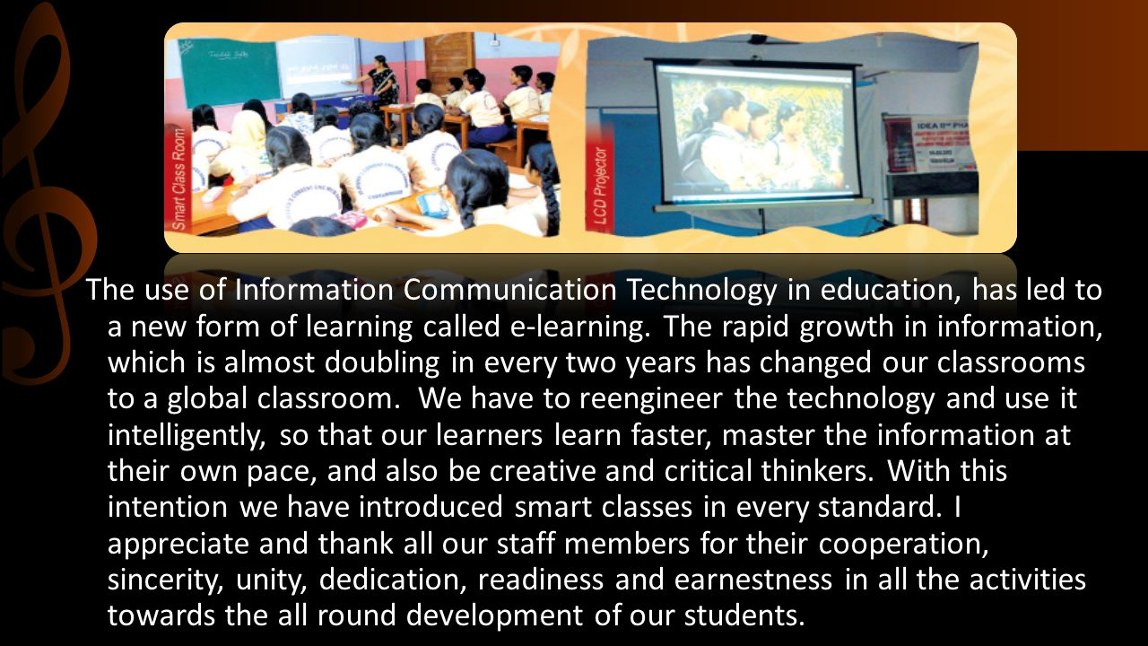 The use of Information Communication Technology in education, has led to a new form of learning called e-learning.