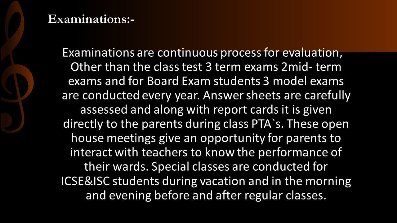 Examinations:-