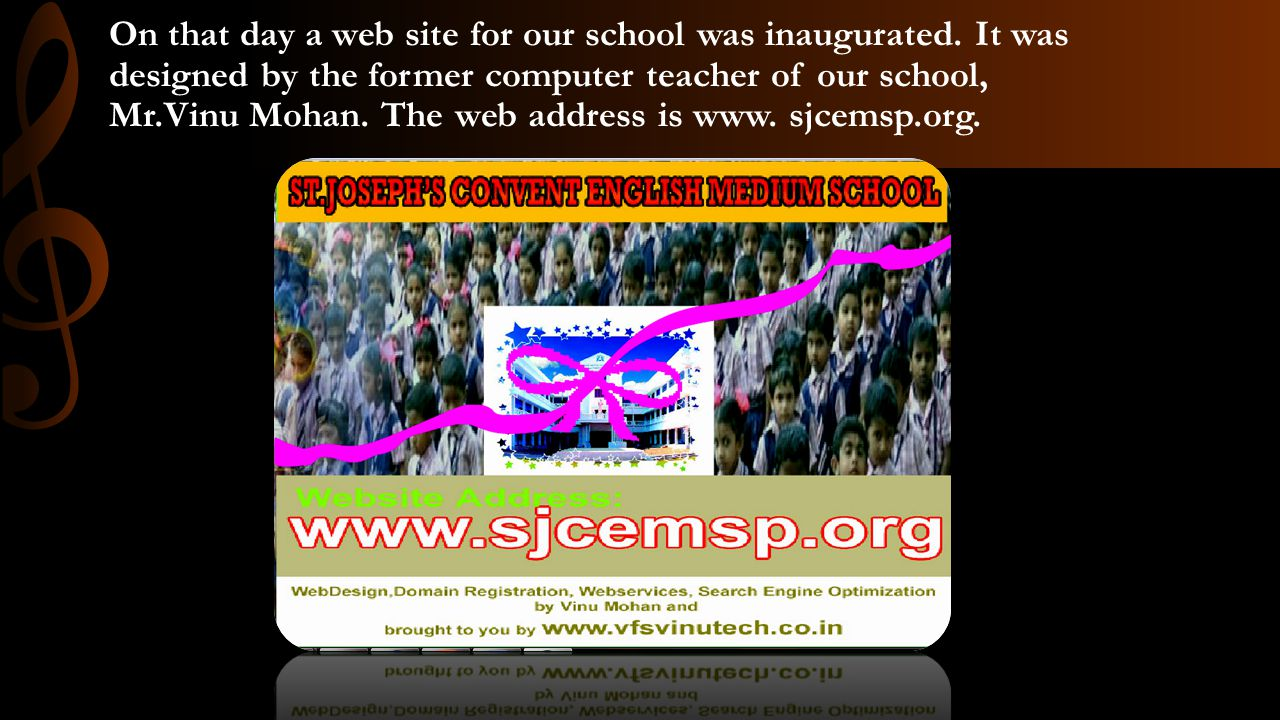 On that day a web site for our school was inaugurated